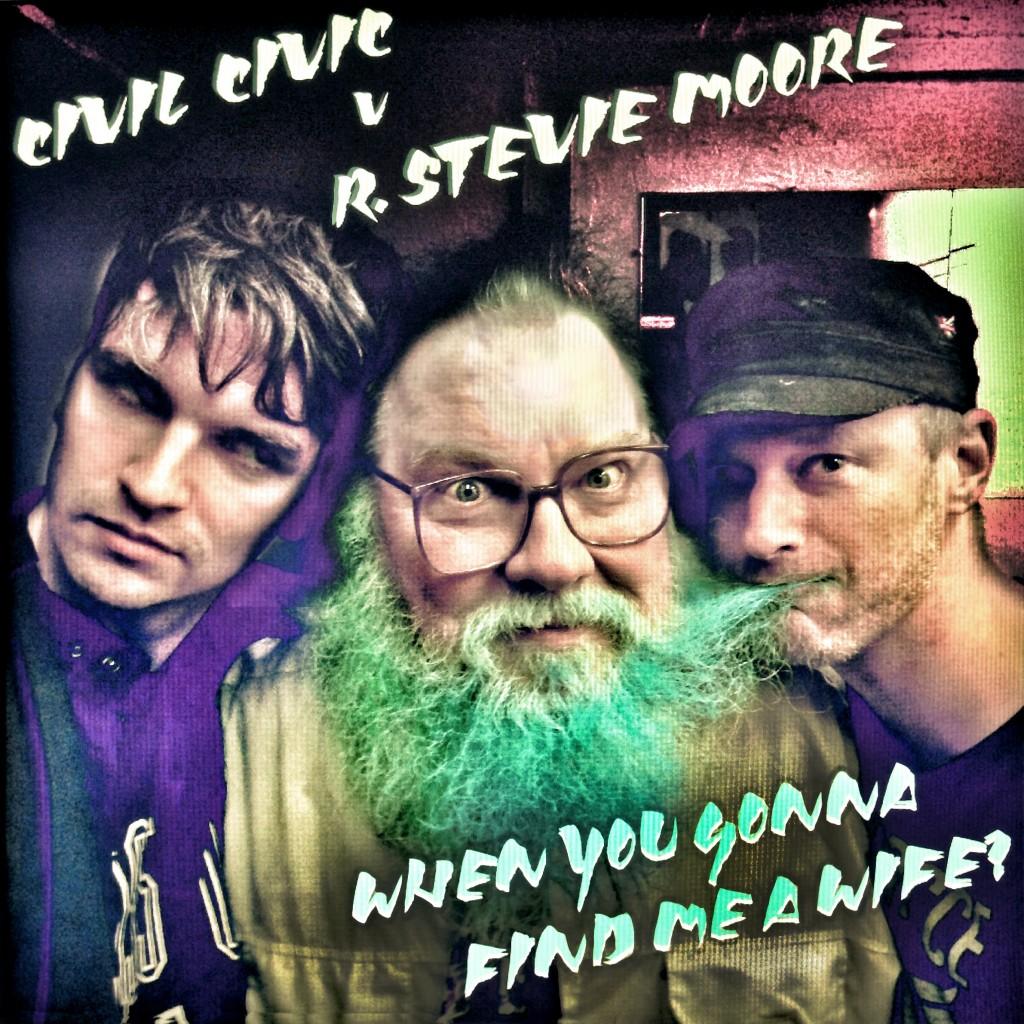 CIVIL CIVIC v R STEVIE MOORE - artwork